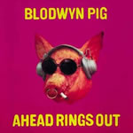Blodywin Pig - Ahead Rings Out