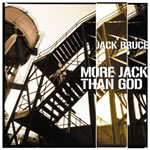 Jack Bruce - More Jack Than God