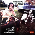 Jack Bruce - Things We Like