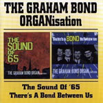 Graham Bond Organisation - There's a Bond Between Us