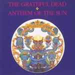 The Greatful Dead -Anthem of the Sun