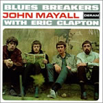 John Mayall & the Blues Breakers - With Eric Clapton
