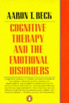Aaron T. Beck - Cognitive Therapy and the Emotional Disorders
