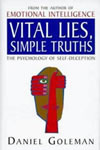 Daniel Goleman - Vital Lies, Simple Truths