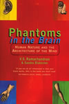 V.S. Ramachandran & Sandra Blakeslee - Phantoms in the Brain