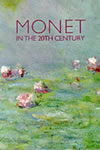 Paul Hayes Tucker (Editor) - Monet in the 20th Century